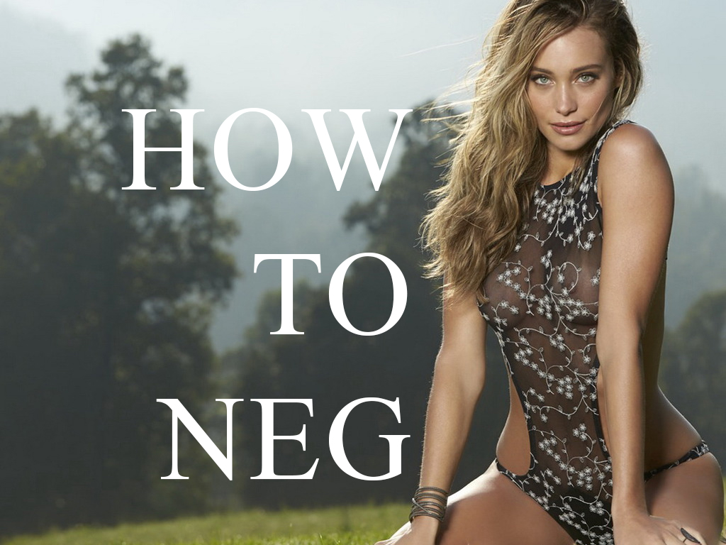 HOW TO NEG
