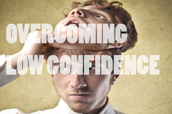 OVERCOMING LOW CONFIDENCE