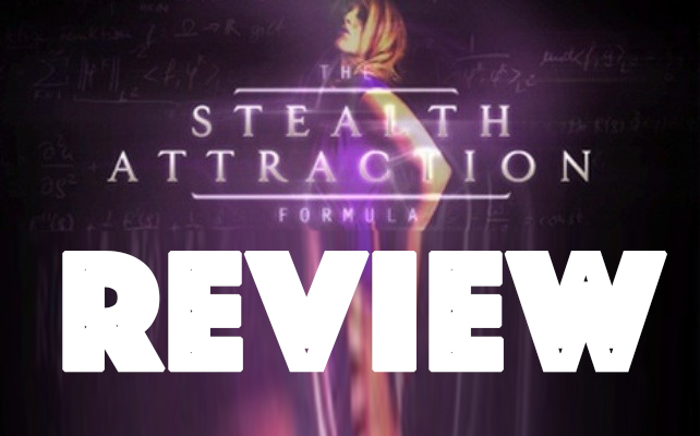 Stealth Attraction Review